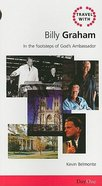 Billy Graham (Travel With Series)
