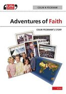 Adventures in Faith (Life Stories Series)