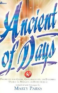 Ancient of Days (Music Book)