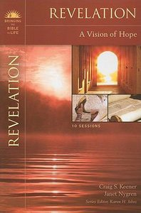 Revelation (Bringing The Bible To Life Series)