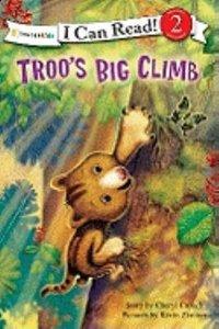 Troos Big Climb (I Can Read!2/rainforest Friends Series)