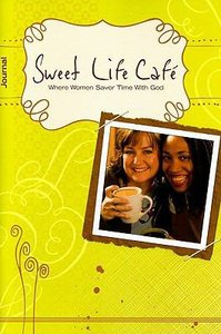 Sweet Life Cafe (Participant Journal)