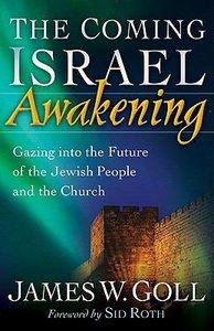 The Coming Israel Awakening