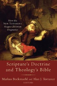 Scriptures Doctrine and Theologys Bible