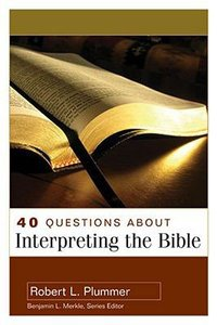 About Interpreting the Bible (40 Questions Series)