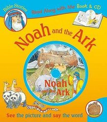 Noah and the Ark (With CD) (Read Along With Me Bible Stories Series)