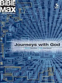 Bible Max: Journeys With God