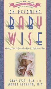 On Becoming Baby Wise (2012 Rev And Edition)