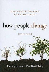 How People Change (Study Guide)