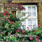 Gods Affirmation (Being In Him Series)