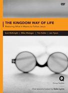 The Kingdom Way of Life (Q Society Room Series)