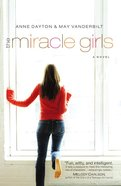 The Miracle Girls (#01 in Miracle Girls Series)