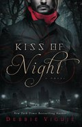 Kiss of Night (#01 in Kiss Trilogy Series)