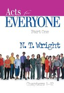 Acts (Part One) (New Testament Guides For Everyone Series)