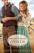 Short-Straw Bride (Brides Of Texas Series)