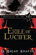 Exile of Lucifer (#01 in Chronicles Of The Host Series)