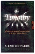 The Timothy Diary (#03 in First Century Diaries Series)
