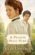 Daughters Of Boston #1: Passion Most Pure, A