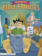 Favorite Bible Families Grades 5 & 6 (Favourite Bible Families Series)