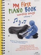 My First Piano Book, Volume 1: Worship Songs