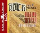 Digging Deeper (#01 in Kidz Rock Series)
