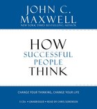 How Successful People Think (Unabridged)