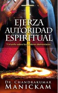 Ejerza Autoridad Espiritual