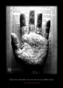 Poster Large: God Has Inscribed You on the Palm of His Hand