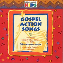 Cedarmont Kids: Gospel Action Songs (Kids Classics Series)