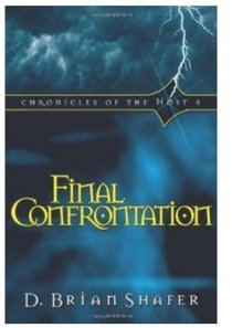 Final Confrontation (#04 in Chronicles Of The Host Series)