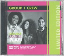 Group 1 Crew: Double Double Play (Limited Edition, 2 Cds)