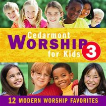 Cedarmont Worship For Kids 3