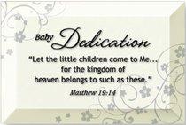 "Artisan Glass Plaque: Baby Dedication (4"" X 6"")"