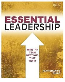 Essential Leadership (Participants Guide)