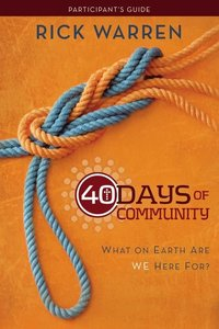 40 Days of Community Pack (Dvd, Study Guide, Devotional)