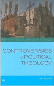 Controversies in Political Theology: Development Or Liberation