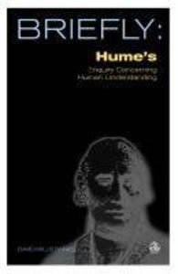 Briefly: Humes Enquiry Concerning Human Understanding