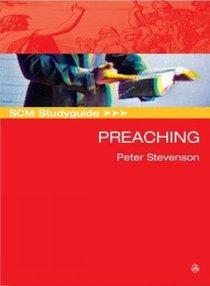 Scm Study Guide: Preaching (Scm Studyguide Series)