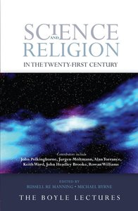 Science and Religion in the Twenty-First Century
