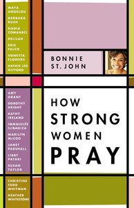 How Strong Women Pray