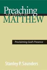 Preaching the Gospel of Matthew