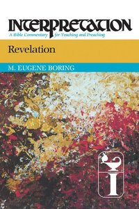 Revelation (Interpretation Bible Commentaries Series)