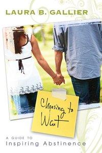 Choosing to Wait
