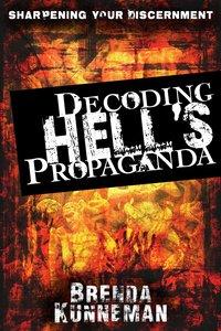 Decoding Hells Propaganda