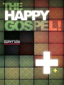 The Happy Gospel