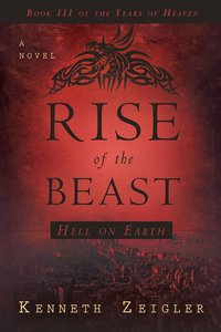 The Rise of the Beast (Tears Of Heaven Series)