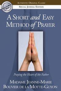 Short and Easy Method of Prayer