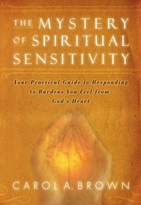 Mystery of Spiritual Sensitivity