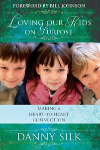 Loving Our Kids on Purpose (New Edition) (Workbook)