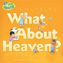 Little Blessings: What About Heaven?